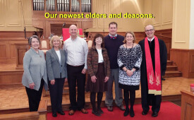 Newest Elders and Deacons