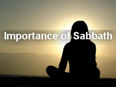 Importance of Sabbath